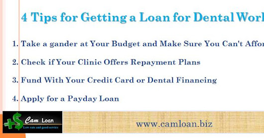 4 Tips for Getting a Loan for Dental Work