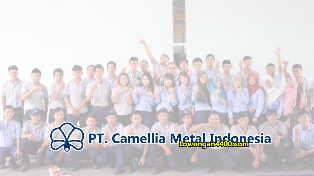 Lowongan Kerja PT. Camellia Metal Indonesia Cikarang