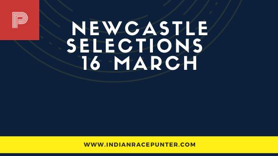 Newcastle Race Selections 16 February