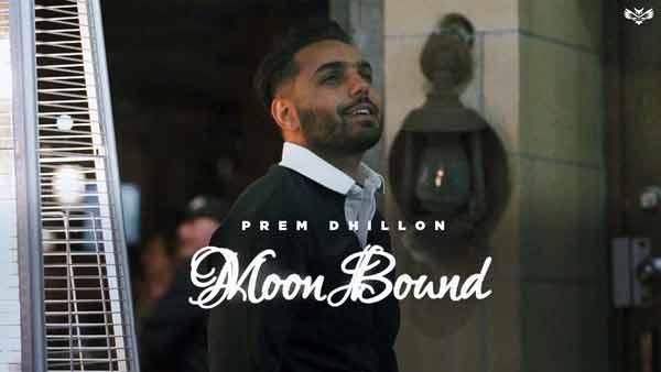 prem dhillon moon bound lyrics genius