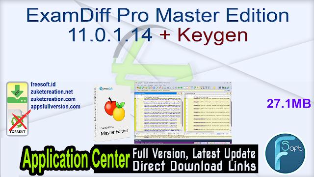 ExamDiff Pro Master Edition 11.0.1.14 + Keygen