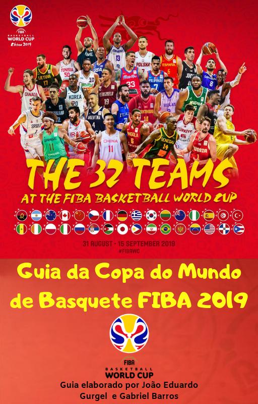 GUIA COMPLETO DA COPA DO MUNDO DE BASQUETE FIBA 2019