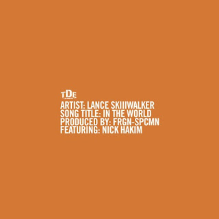 LANCE SKIIIWALKER - IN THE WORLD (FEAT. NICK HAKIM)