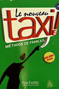 Le Nouveau Taxi! 2 - Méthode De Français - Guy Capelle, Robert Menand