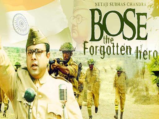 Netaji Subhash Chandra Bose: The Forgotten Hero - Best Patriotic Bollywood Movies of all Time