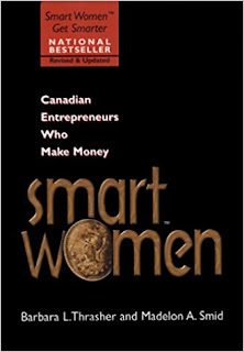 https://www.amazon.com/Smart-Women-Canadian-Entrepreneurs-Money/dp/0771577028/ref=la_B01A7PVJO8_1_9?s=books&ie=UTF8&qid=1528604246&sr=1-9