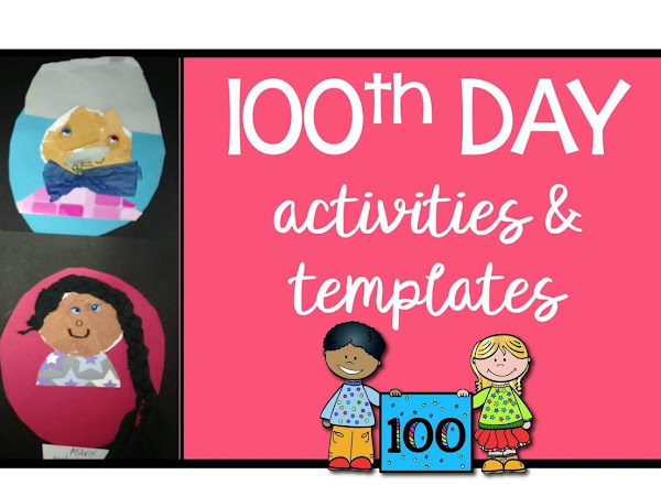 100th Day Activities and Templates