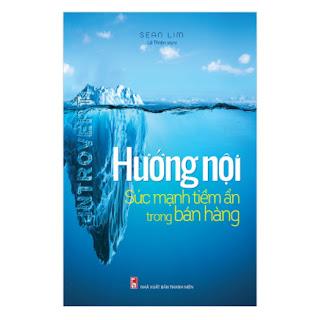 Hướng Nội - Sức Mạnh Tiềm Ẩn Trong Bán Hàng ebook PDF EPUB AWZ3 PRC MOBI