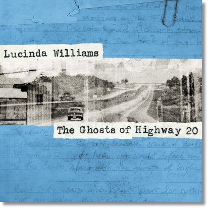 Lucinda williams the ghosts of highway 20 2016 quem tem pe lucinda williams the ghosts of highway 20 2016 fandeluxe Image collections