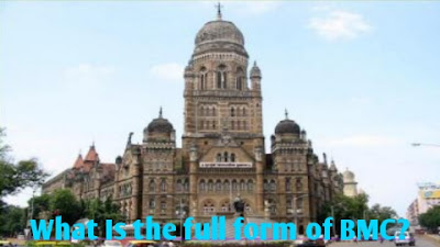 BMC Full Form In Hindi   Full Form Of BMC Mumbai   BMC Machine Full Form