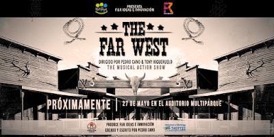 THE FAR WEST (SHOW MUSICAL DE ACCIÓN)