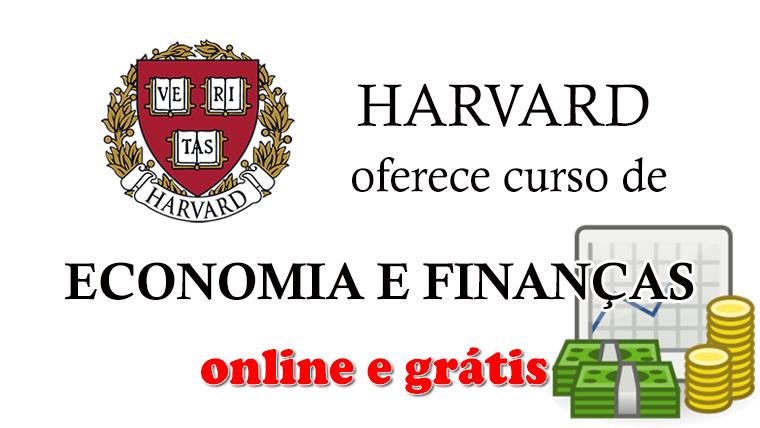 Harvard oferece curso de Economia e Finanças - online e grátis