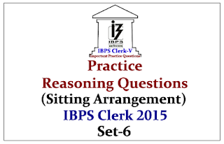 Race IBPS Clerk 2015- Practice Reasoning Questions (Sitting Arrangement
