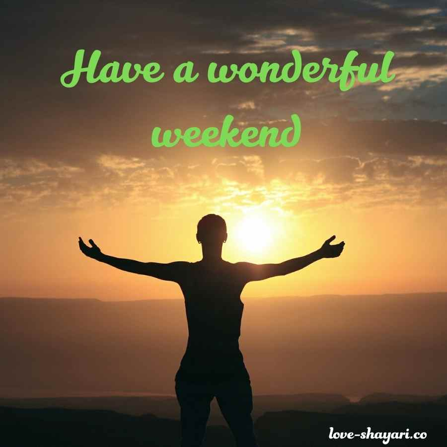 weekend wishes images