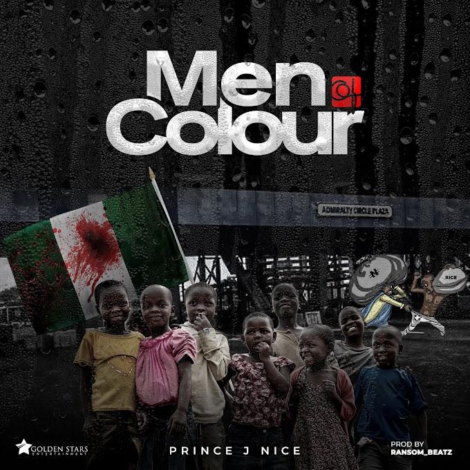 MUSIC: Prince J Nice – Men Of Color   @PrinceJNice