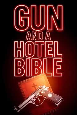 Gun and a Hotel Bible (2021)