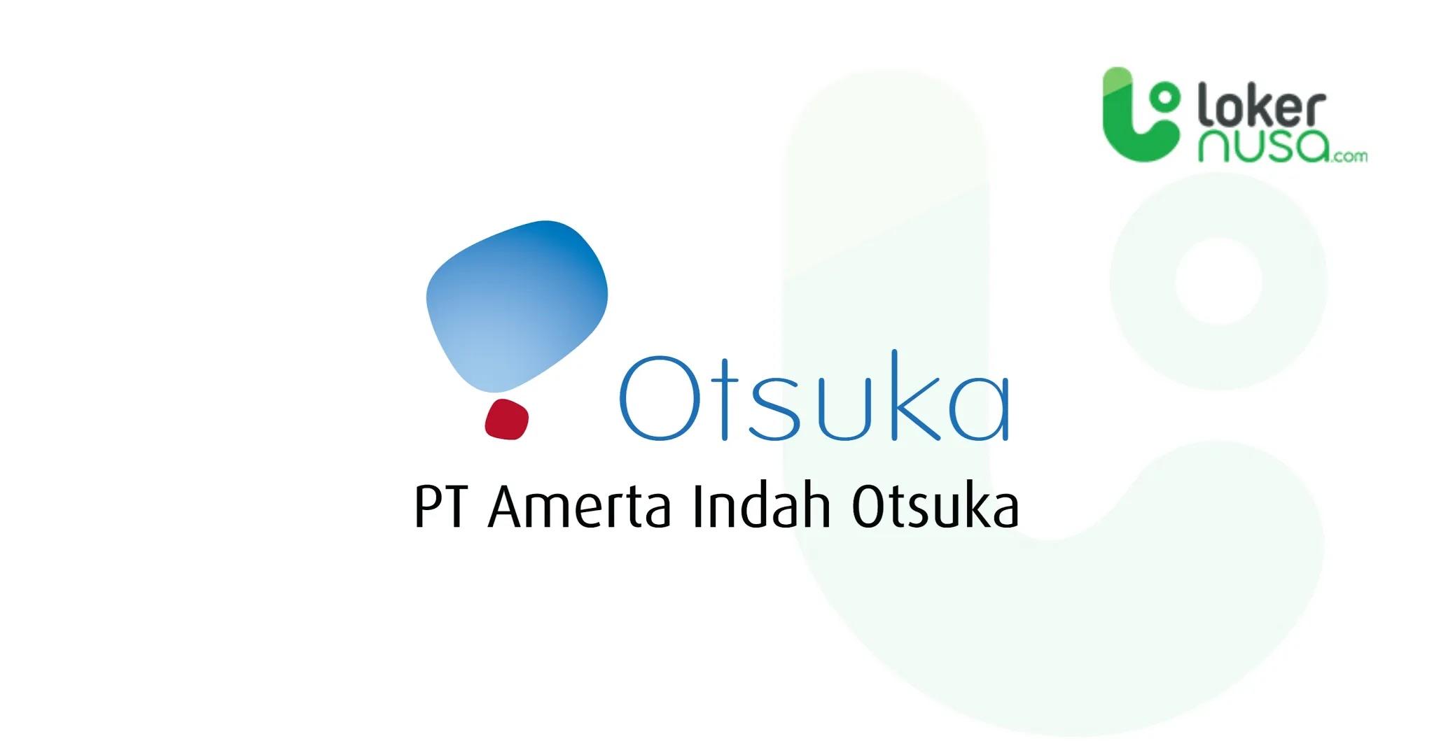 Lowongan Kerja Juli 2021 Amerta Otsuka