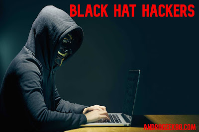Defination Of Black hat hackers by Androgeek88.com_