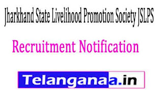 Jharkhand State Livelihood Promotion Society JSLPS Recruitment Notification 2017