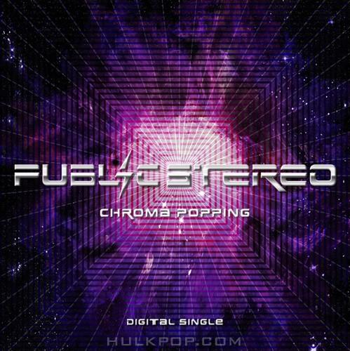 Public Stereo – Chroma Popping (색(色)의 충돌) – Single