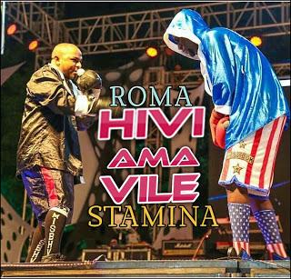 Roma Ft. Stamina - Hivi Ama Vile