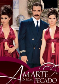 telenovela Amarte Es Mi Pecado