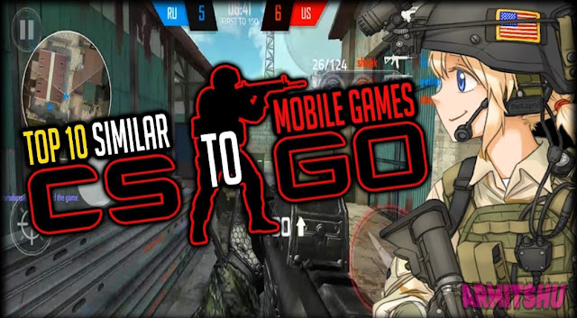 Similar game to csgo for android and ios