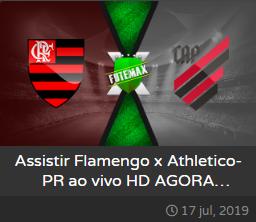 Assistir Flamengo x Athletico-PR ao vivo dia 17-07-2019  às 21h30 - Copa do Brasi - Transmissão pela GLOBO, SPORTV e PREMIERE (FUTEMAX)