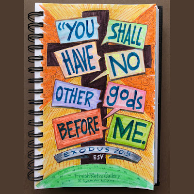 """The cross of Jesus in Bible verse sketch """"You shall have no other gods before me."""" Exodus 20:3 ESV"""