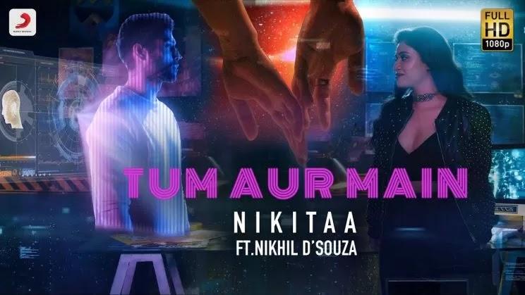 Tum Aur Main Lyrics in Hindi