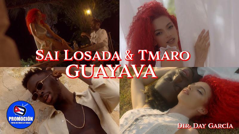 Sai Losada & Tmaro - ¨GUAYAVA¨ - Videoclip - Directora: Day García. Portal Del Vídeo Clip Cubano. Música cubana. Cuba.
