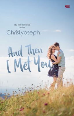 And Then I Met You by Christyoseph Pdf