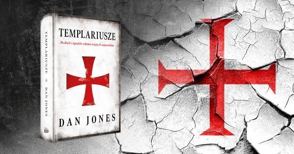 Templariusze. Rozkwit i upadek zakonu świętych wojowników