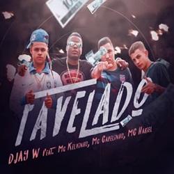 Favelado - DJay W part. MC Kelvinho, MC Cabelinho e MC Hariel Mp3