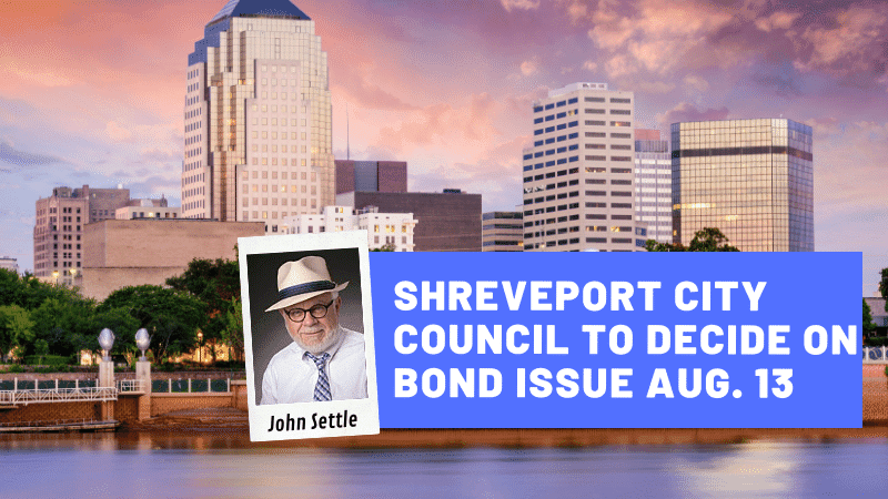 After big year, bond issue will be decided by Shreveport City Council