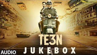 Watch TE3N (2016) Full Audio Songs Mp3 Jukebox Vevo 320Kbps Video Songs With Lyrics Youtube HD Watch Online Free Download