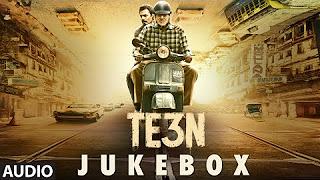Watch TE3N (2016) Full Audio Songs Mp3 Jukebox Vevo 320Kbps Video Songs With Lyrics Youtube HD Watch Online Free Download