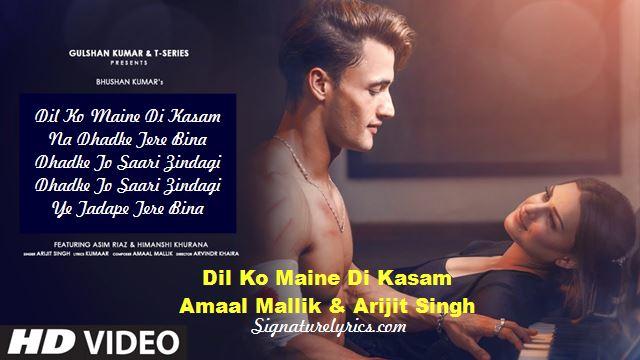 Dil Ko Maine Di Kasam By Amaal Mallik Ft Arijit Singh