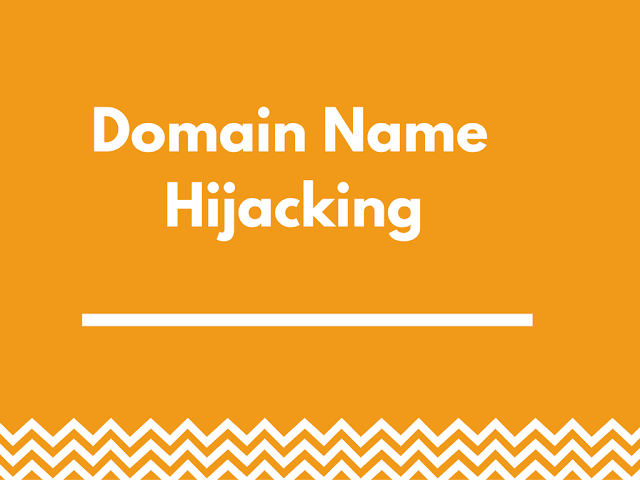 Domain Name Hijacking