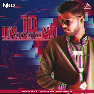 UNDERGROUND VOL. 10 - NKD
