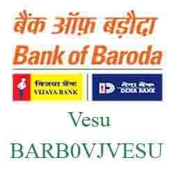 Vijaya Baroda Bank Vesu Branch New IFSC, MICR