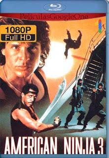 Ninja Americano 3[1989] [1080p BRrip] [Latino- Ingles] [GoogleDrive] LaChapelHD