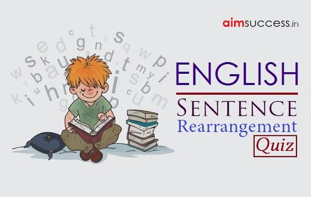 Sentence Rearrangement MCQ for SBI Clerk 2018: 07 April