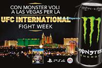 Logo Vola Las Vegas con Monster e vinci giochi UFC3 per Playstation
