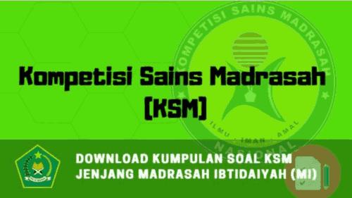 Kumpulan Soal KSM Jenjang MI ( Madrasah Ibtidaiyah )