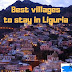BEST PLACE TO STAY IN LIGURIA | ITALY