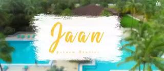 Jaan Lyrics - Gurnam Bhullar ft. Charvi Dutta