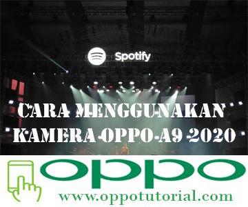 Cara Menggunakan Kamera OPPO A9 2020