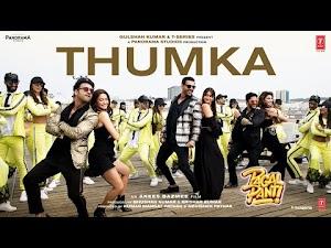 ठुमका - Thumka (Pagalpanti) Song Lyrics