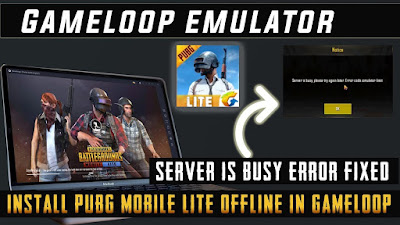 pubg mobile lite server is busy simulator limit